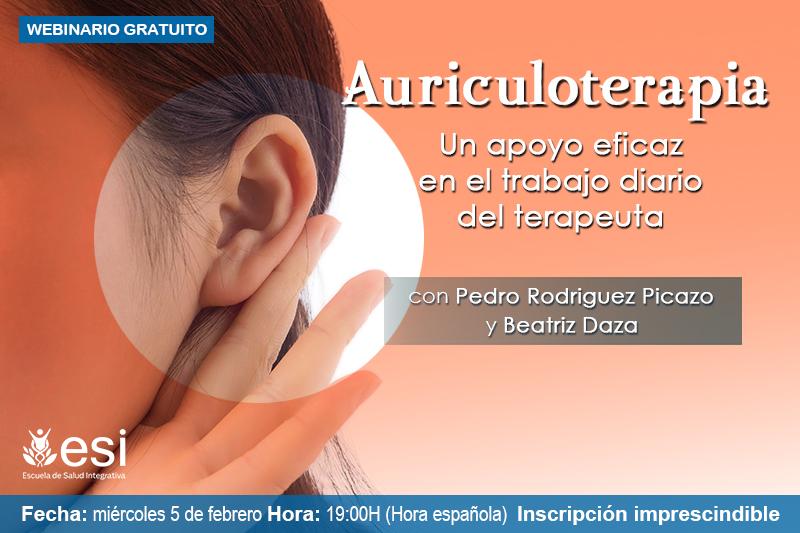 """Webinario gratuito """"Auriculoterapia: un apoyo eficaz en el trabajo diario del terapeuta"""""""