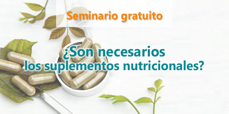 Evento gratuito: ¿Son necesarios los suplementos nutricionales?